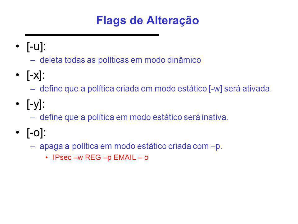 Flags de Alteração [-u]: [-x]: [-y]: [-o]: